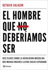 HOMBRE QUE NO DEBERIAMOS SER EL