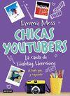 CHICAS YOUTUBERS 3 LA CAIDA DE HASHTAG HERMIONE