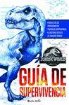 JURASSIC WORLD EL REINO CAIDO GUIA DE SUPERVIVEN