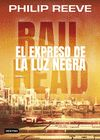 RAILHEAD 2 EL EXPRESO DE LA LUZ NEGRA