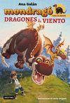 MONDRAGO 6 DRAGONES DE VIENTO