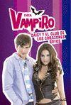 CHICA VAMPIRO. NARRATIVA 9. DAISY Y EL CLUB DE LOS