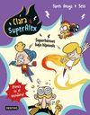 CLARA & SUPERALEX 5 SUPER HEROES BAJO HIPNOSIS