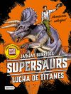 SUPERSAURS 3 LUCHA DE TITANES