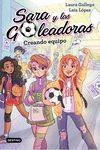 SARA Y LAS GOLEADORAS 1 CREANDO EQUIPO