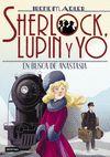 SHERLOCK LUPIN Y YO 14 EN BUSCA DE ANASTASIA