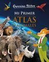 GERONIMO STILTON MI PRIMER ATLAS DE ANIMALES