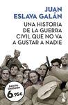 HISTORIA DE LA GUERRA CIVIL QUE NO VA A GUSTAR
