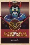 VOLTRON EL MANUAL DE LA COALICION VOLTRON