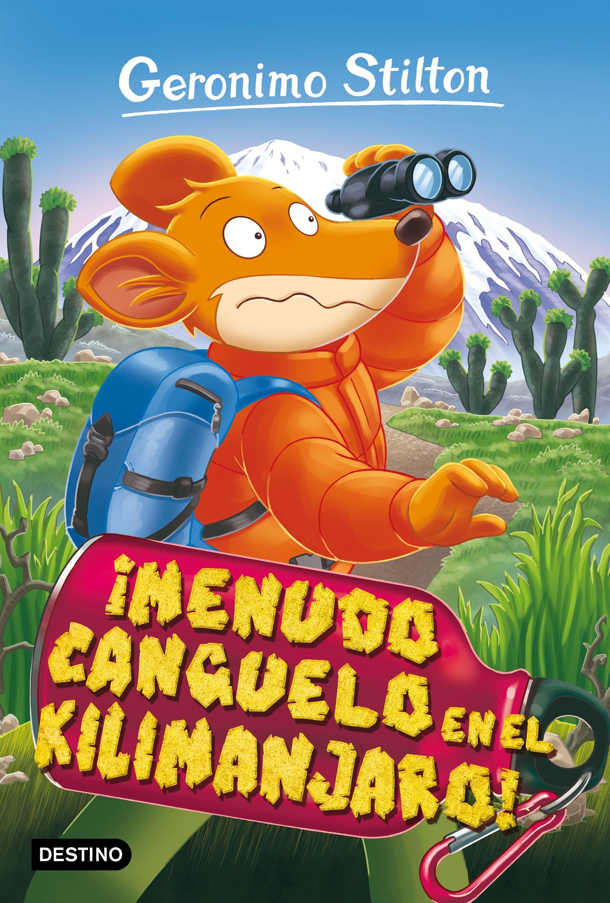 GERONIMO STILTON 26 MENUDO CANGUELO EN EL KILIMANJARO!