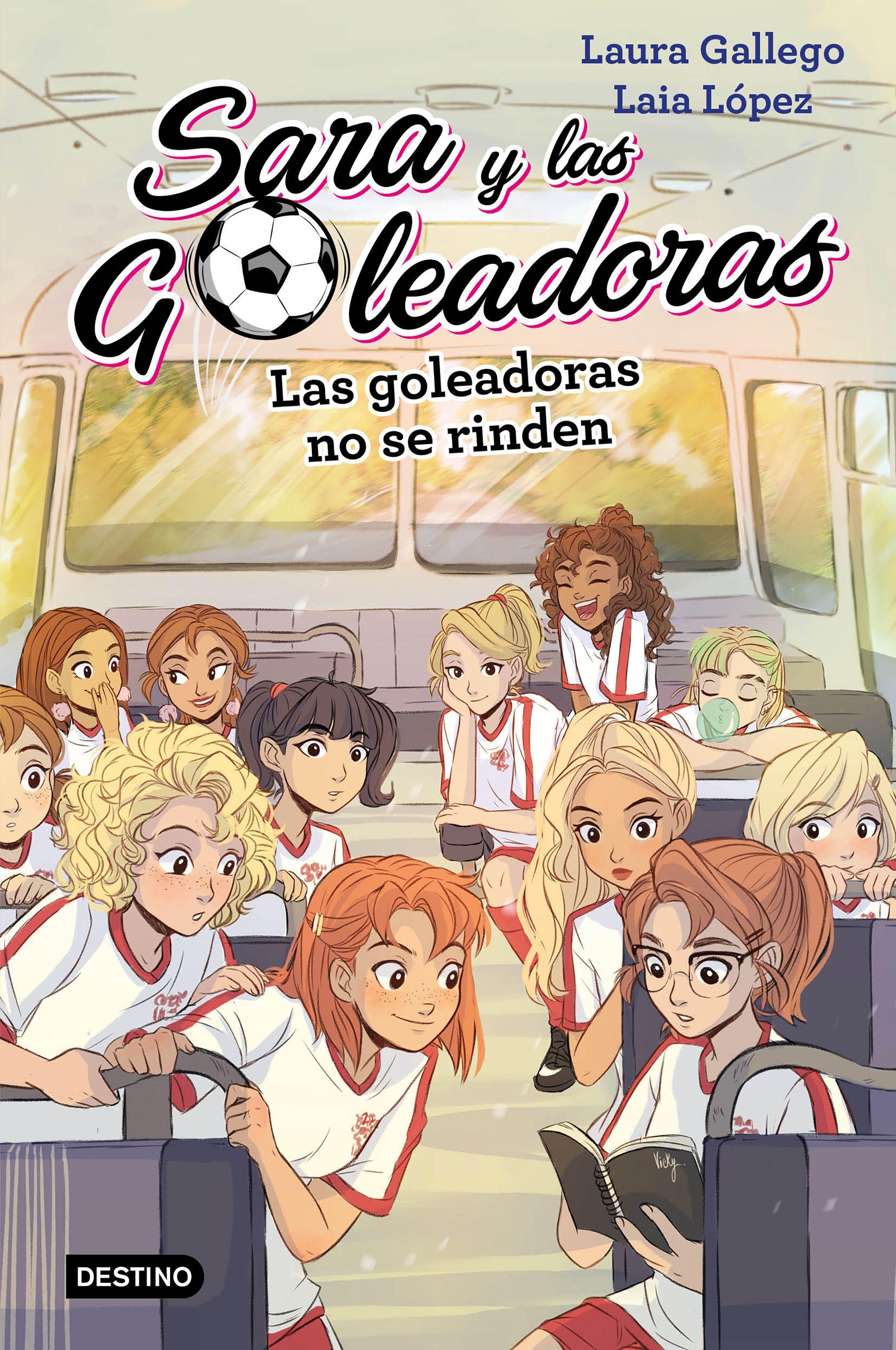 SARA Y LAS GOLEADORAS 5 LAS GOLEADORAS NO SE RINDEN