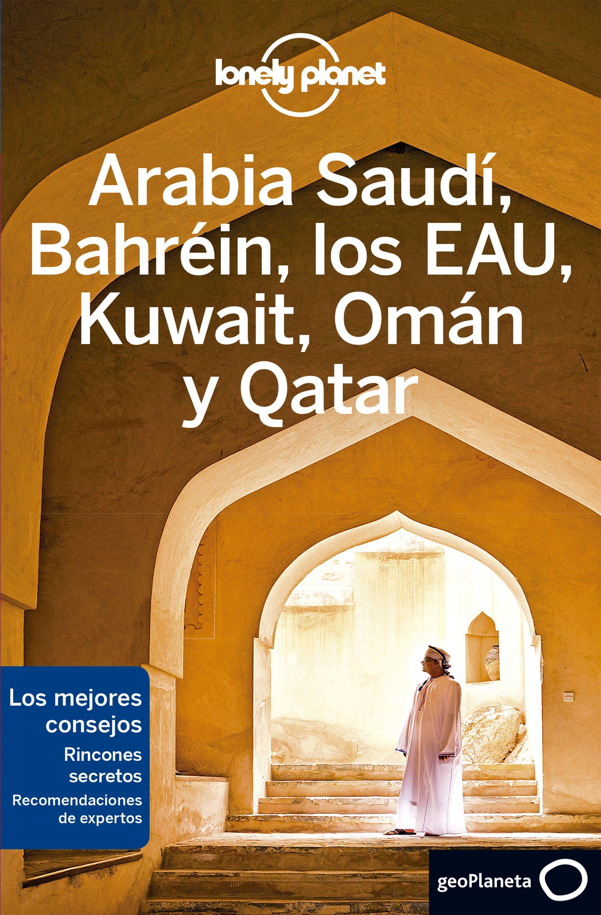 ARABIA SAUDI BAHREIN LOS EAU KUWAIT OMAN Y QATAR