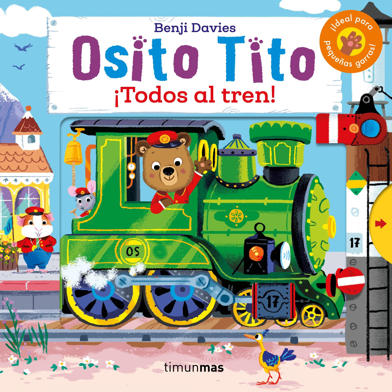 OSITO TITO¡TODOS AL TREN