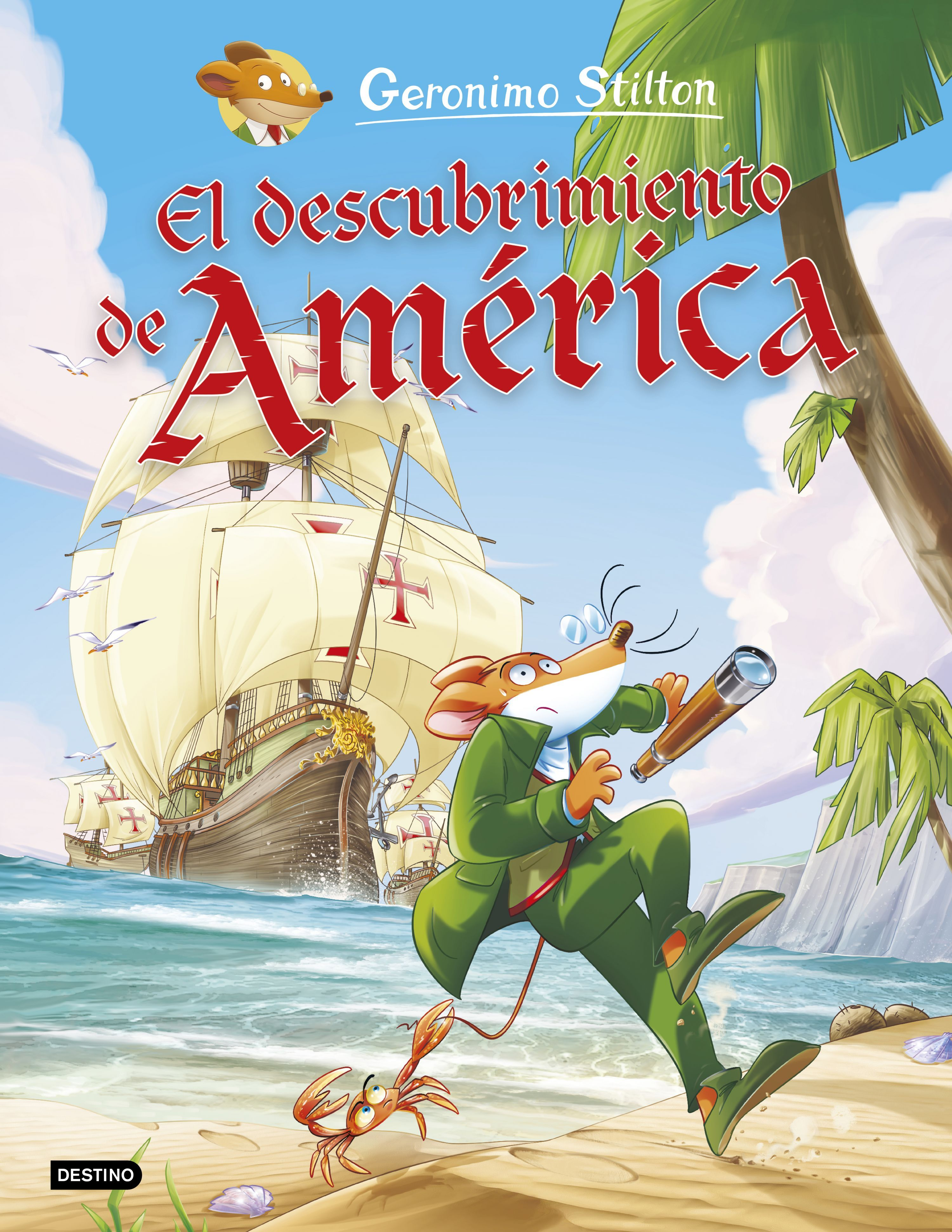GERONIMO STILTON ELDESCUBRIMIENTO DE AMÉRICA