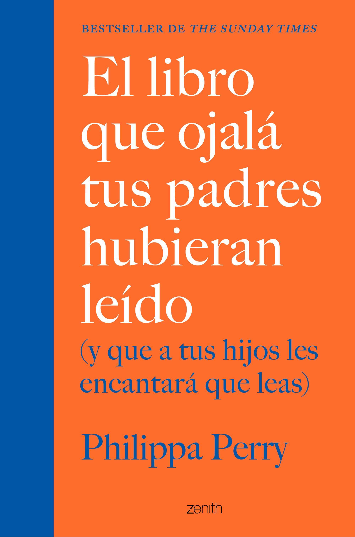 LIBRO QUE OJALÁ TUS PADRES HUBIERAN LEÍDO