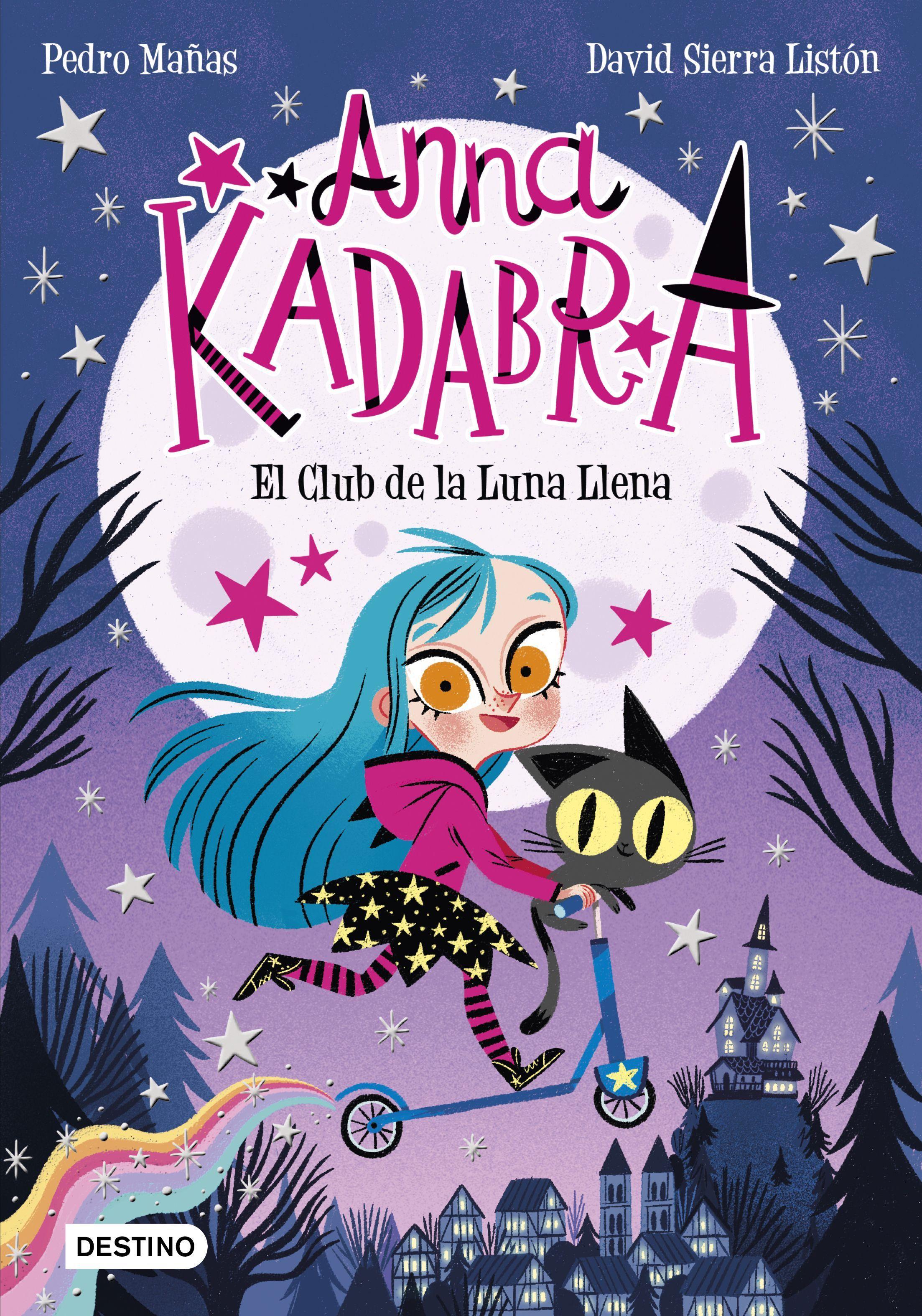 ANNA KADABRA 1 EL CLUB DE LA LUNA LLENA