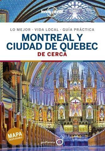 MONTREAL Y CIUDAD DE QUEBEC DE CERCA