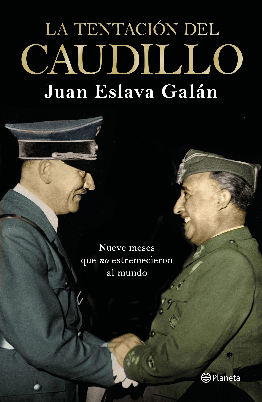 TENTACIÓN DEL CAUDILLO LA