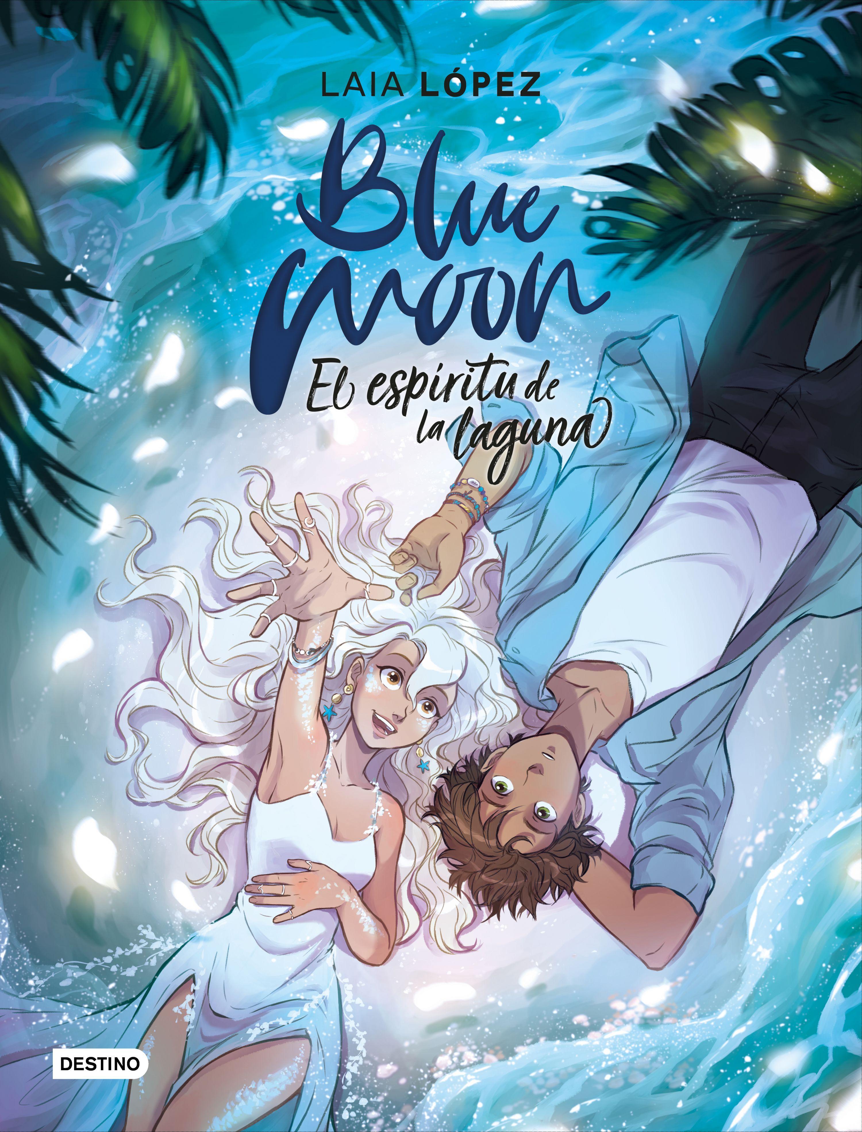 BLUE MOON EL ESPÍRITU DE LA LAGUNA (MOON 2)