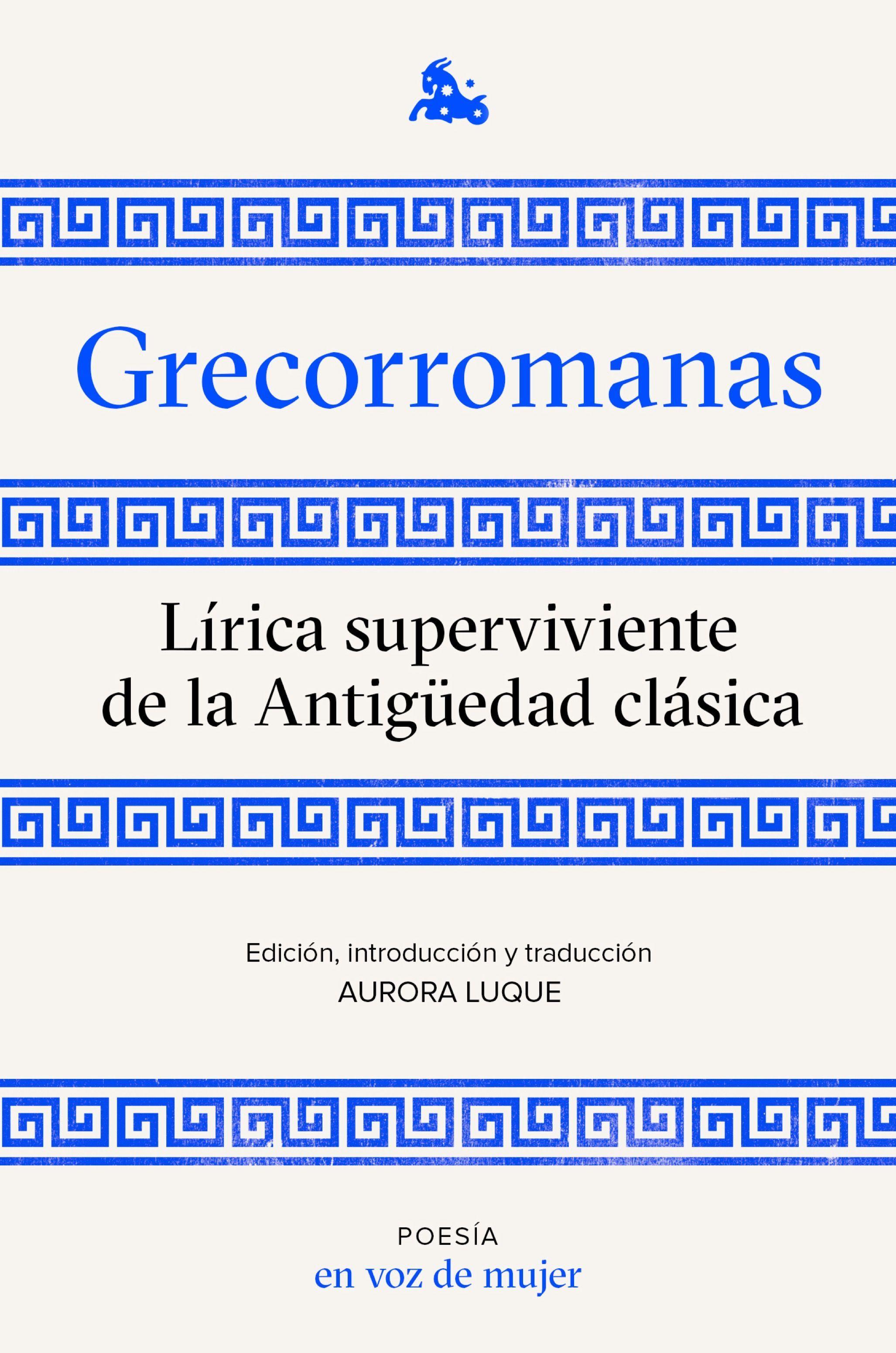 GRECORROMANAS. LÍRICA SUPERVIVIENTE