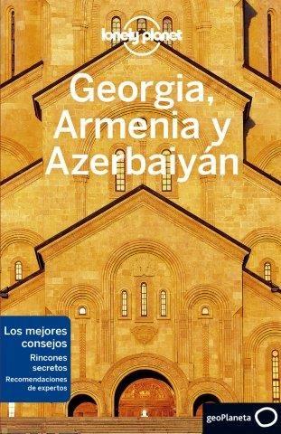 GEORGIA ARMENIA Y AZERBAIYAN LONELY PLANET