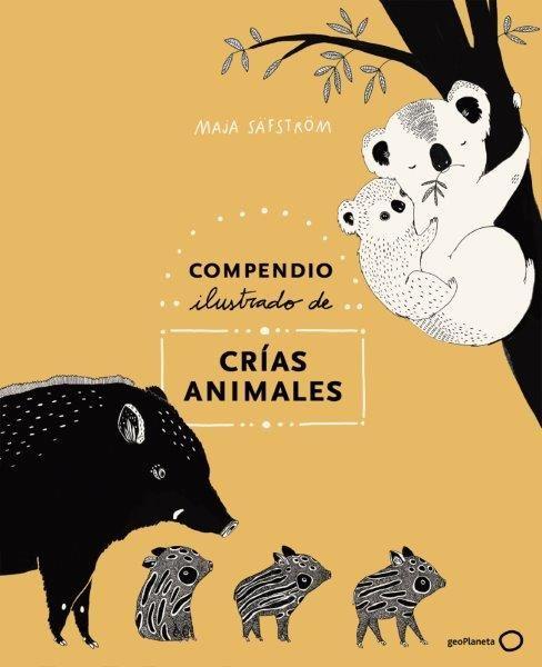 COMPENDIO ILUSTRADO ANIMALES Y SUS CRIAS