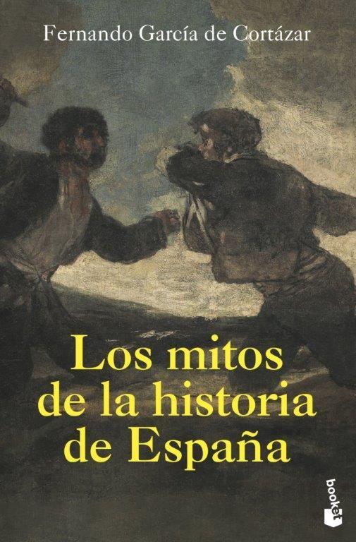 MITOS DE LA HISTORIA DE ESPAÑA LOS