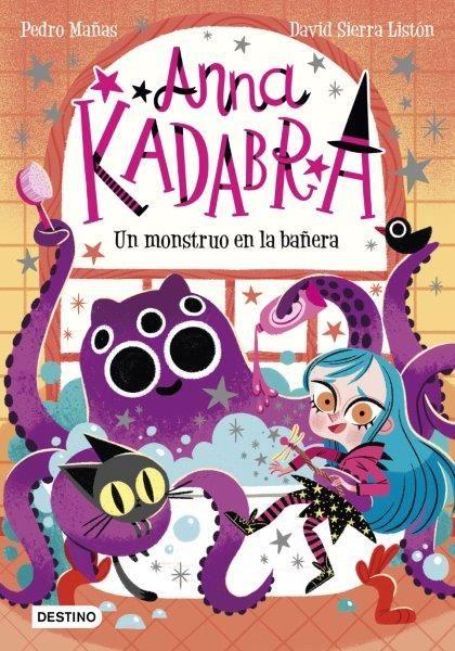 ANNA KADABRA 01 UN MONSTRUO EN LA BAÑERA