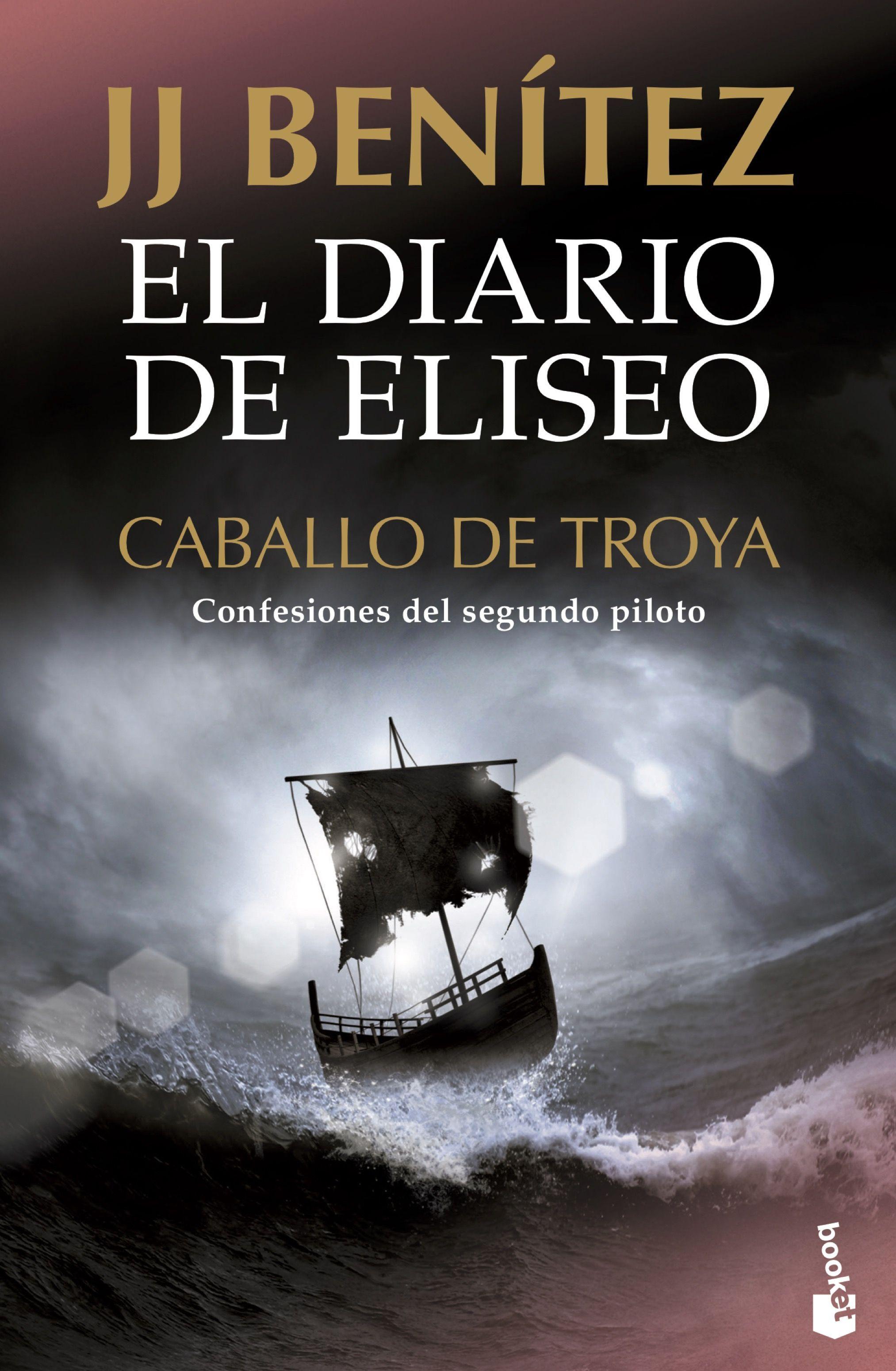 DIARIO DE ELISEO CABALLO DE TROYA EL
