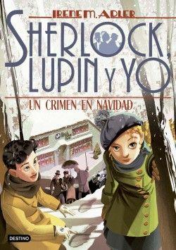 SHERLOCK LUPIN Y YO 17 CRIMEN EN NAVIDAD