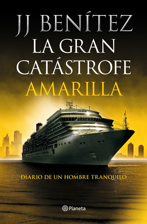 GRAN CATÁSTROFE AMARILLA LA