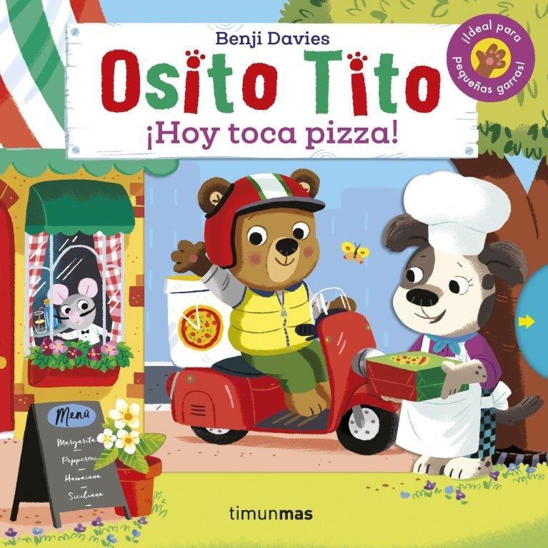 OSITO TITO HOY TOCA PIZZA