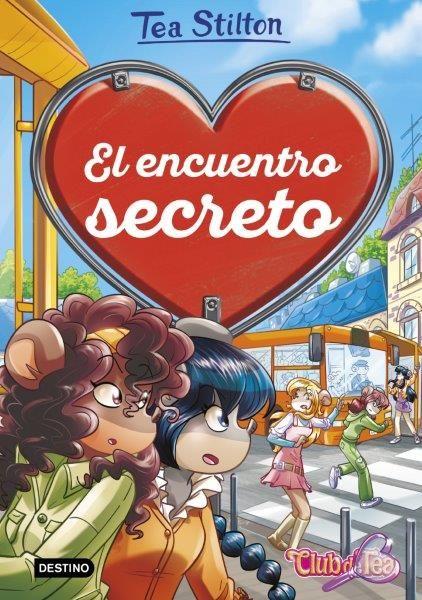 TEA STILTON EL ENCUENTRO SECRETO
