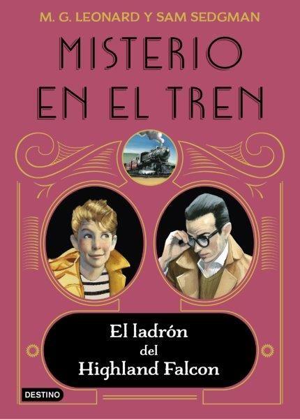MISTERIO EN EL TREN 1 EL LADRON DEL HIGHLAND FALCON