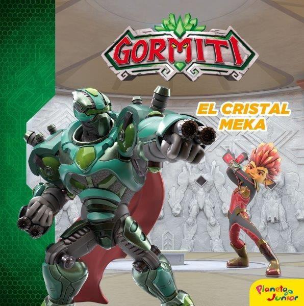 GORMITI EL CRISTAL MEKA