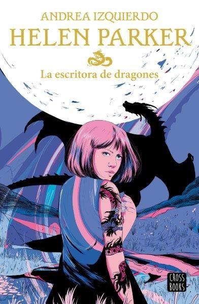 HELEN PARKER 2 LA ESCRITORA DE DRAGONES
