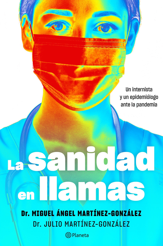 SANIDAD EN LLAMAS LA