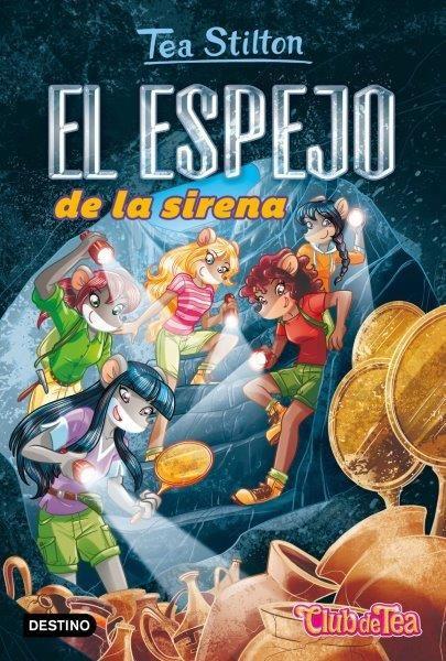 TEA STILTON ESPEJO DE LA SIRENA