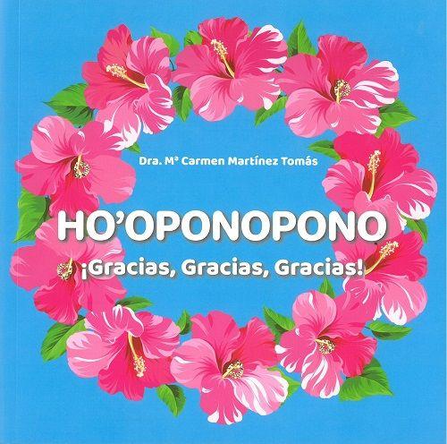 HO OPONOPONO GRACIAS GRACIAS GRACIAS