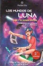 MUNDOS DE LUNA 1 LUNA Y SU MUNDO VIRTUAL LOS