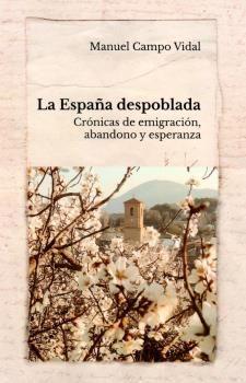 ESPAÑA DESPOBLADA LA