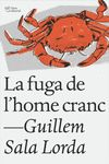 FUGA DE L'HOME CRANC LA