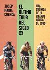 ÚLTIMO TOUR DEL SIGLO XX  EL