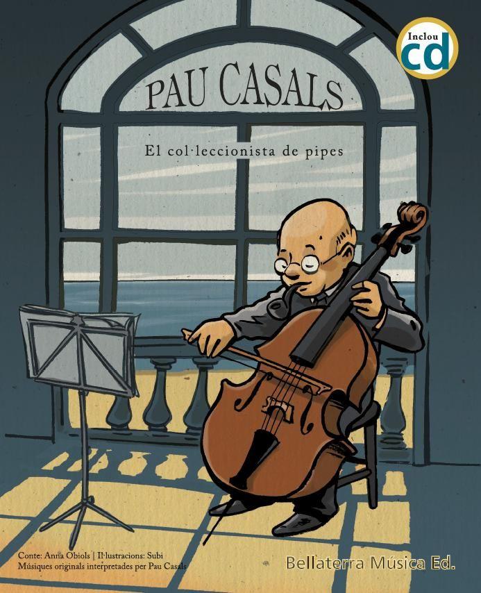 PAU CASALS EL COL LECCIONISTA DE PIPES + CD