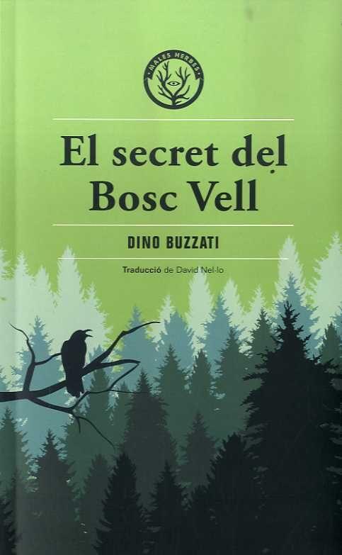 SECRET DEL BOSC VELL EL