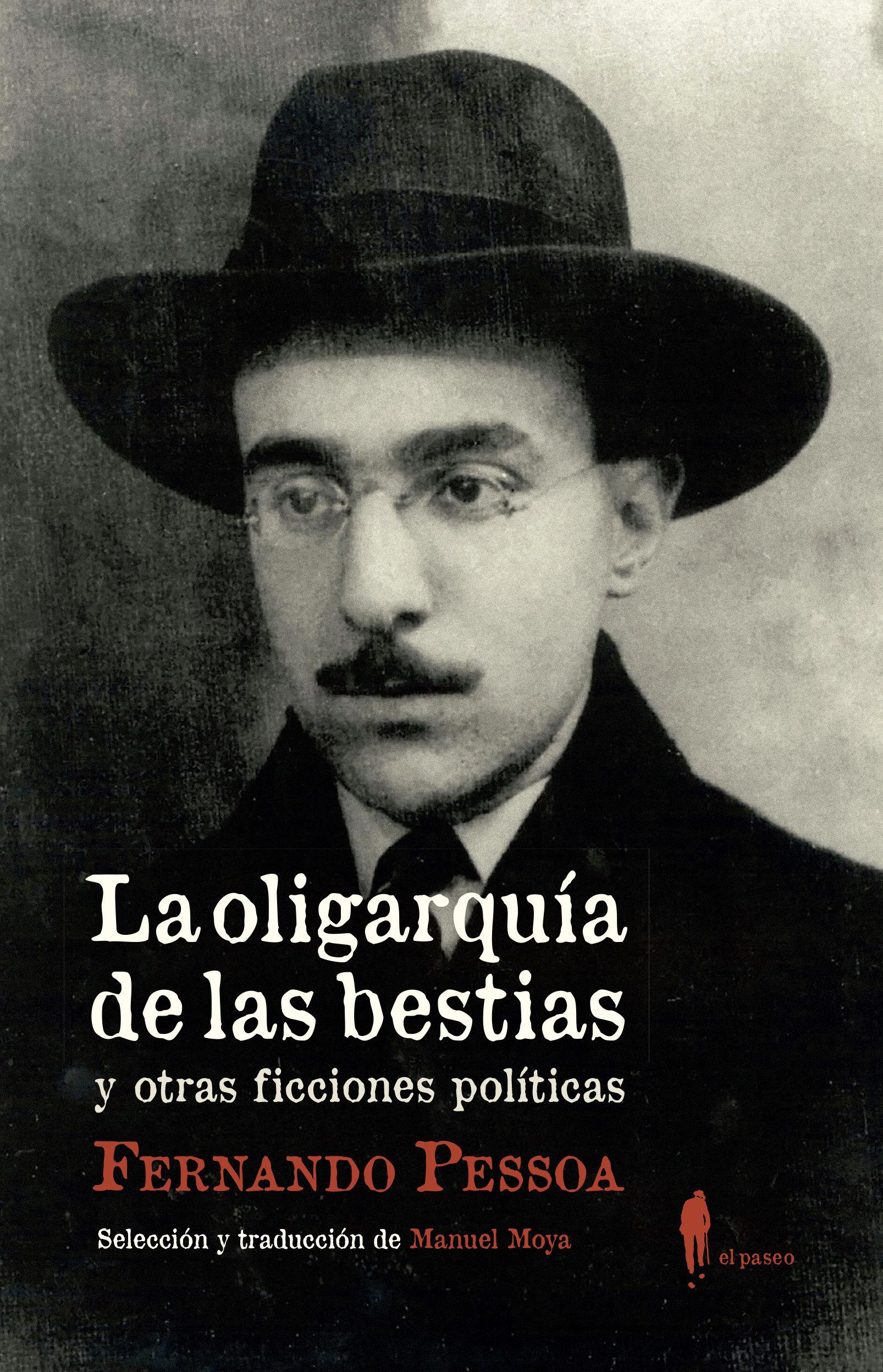 OLIGARQUIA DE LAS BESTIAS Y OTRAS FICCIONES POLITICAS LAS