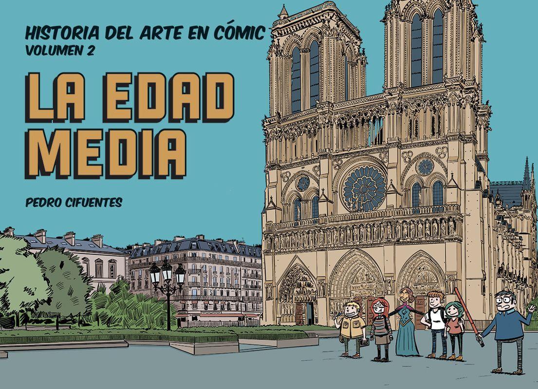 HISTORIA DEL ARTE EN COMIC 2 EDAD MEDIA