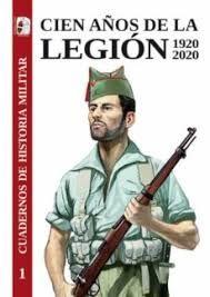CIEN AÑOS DE LA LEGION 1920 2020