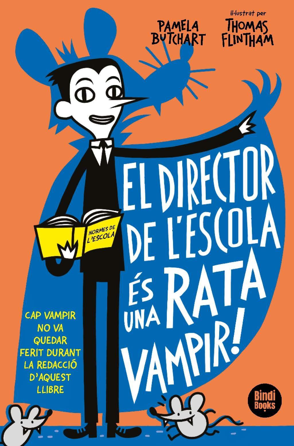 DIRECTOR DE L'ESCOLA ÉS UNA RATA VAMPIR!