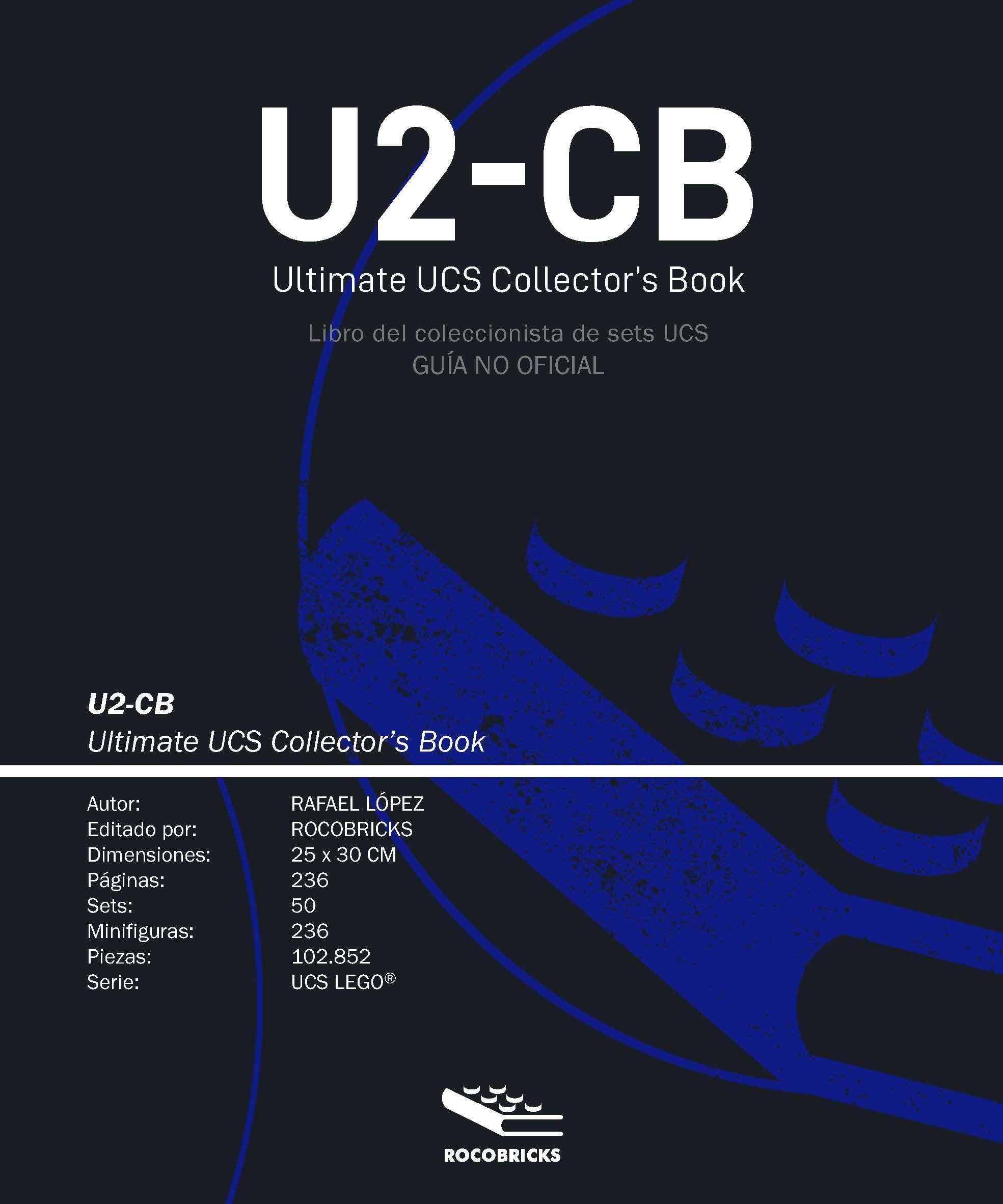 U2-CB ULTIMATE UCS COLLECTOR'S BOOK (ESPAÑOL)